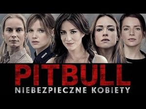 PITBULL NIEBEZPIECZNE KOBIETY | cały film po polsku z angielskimi napisami | Pitbull: Tough Women